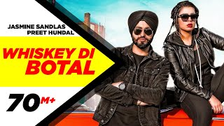 Whiskey Di Botal (Official ) | Preet Hundal | Jasmine Sandlas | Latest Songs 2018