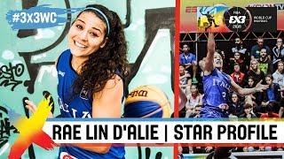 Rae Lin D'Alie - Italy | Star Profile | FIBA 3x3 World Cup 2018