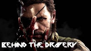 METAL GEAR SOLID V: THE PHANTOM PAIN OST - BEHIND THE DRAPERY
