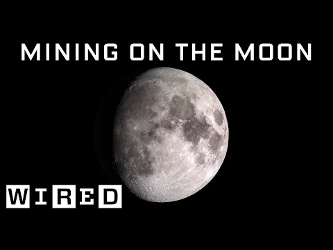 Scientist Explains How Moon Mining Would Work | WIRED