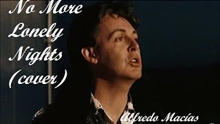 ♪♫ Paul Mccartney - No More Lonely Nights / Cover By Freddy Maccrey