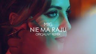 Mig - Nie ma raju (Dj Sequence Remix)