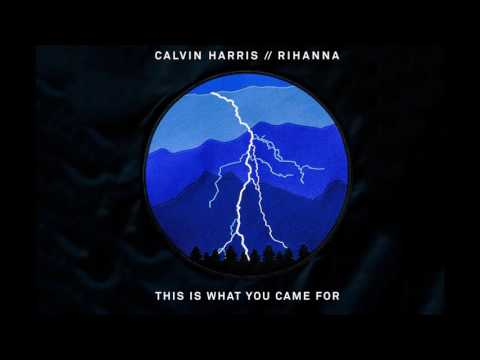 This Is What You Came For - Rihanna - FastModeMusic
