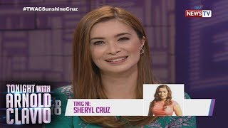 Tonight with Arnold Clavio: Sheryl Cruz, proud sa achievements ng pinsang si Sunshine