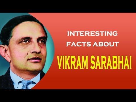 Famous Scientist Vikram Sarabhai Interesting Facts