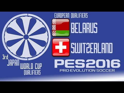 Belarus vs. Switzerland - PES2016 - 3rd Japan World Cup Qualifiers - 60fps