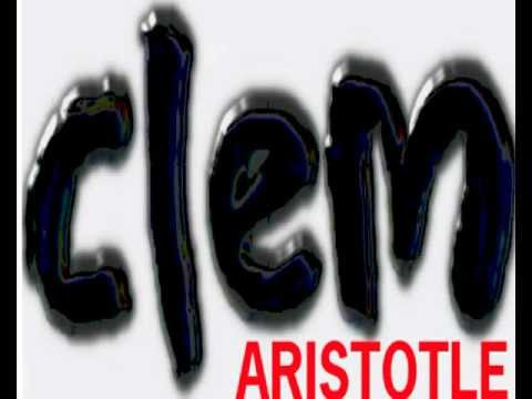 Aristotle song by Clem