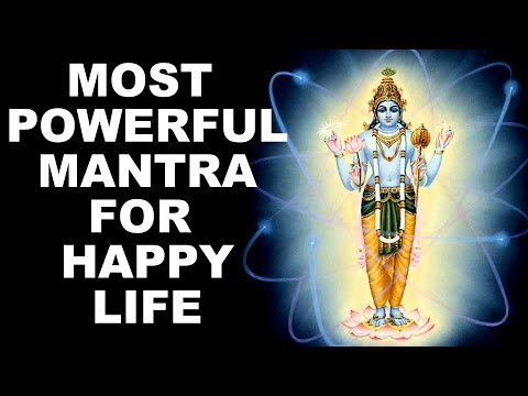 OM NAMO NARAYANA : MOST POWERFUL MANTRA TO BRING HAPPINESS