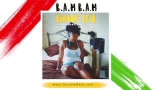 Dionne Reid - SOUNDCHECK MIXTAPE - B.A.M B.A.M