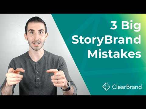 StoryBrand Website: 3 Big Mistakes (And How To Do It Right!)