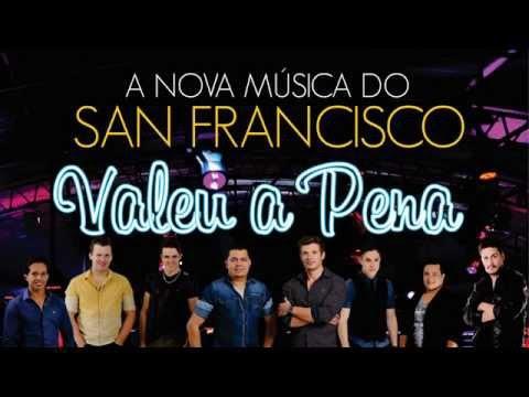San Francisco - Valeu a Pena (Áudio Oficial)