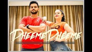 DHEEME DHEEME | Tony Kakkar | Neha Sharma | Dance@forumsampat | Latest Bollywood Song 2019
