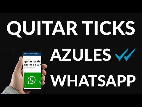 Quitar los Ticks Azules de WhatsApp
