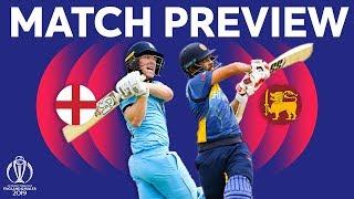 Match Preview - England vs Sri Lanka | ICC Cricket World Cup 2019