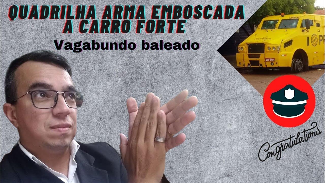 QUADRILHA ARMA EMBOSCADA A CARRO FORTE EM JACUNDÁ NO PARÁ VAGABUNDO BALEADO .