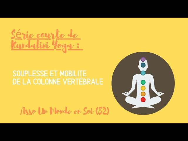 Série courte de Kundalini Yoga : souplesse de la colonne vertébrale