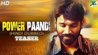 Power Paandi (Dum Lagade Aaj) Official Hindi Dubbed Movie Teaser | Dhanush, Rajkiran, Madonna