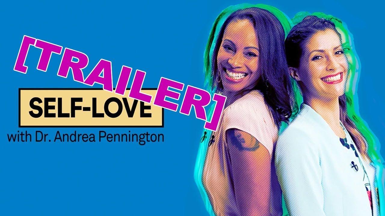 Self-Love feat Dr Andrea Pennington - Coming Nov 27!!!