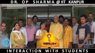 Dr. O. P. Sharma, Interaction With Students @IIT Kanpur, Visitor Hostel