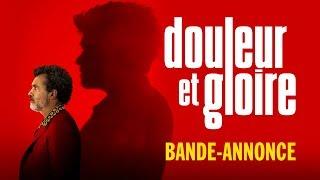 Douleur et Gloire - Bande-annonce officielle HD