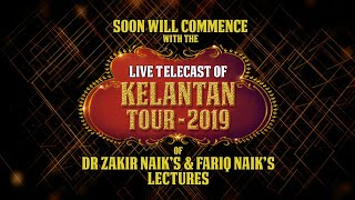 Public Speeches by Dr Zakir Naik and Fariq Naik