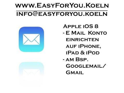 Gmail Auf Iphone Einrichten