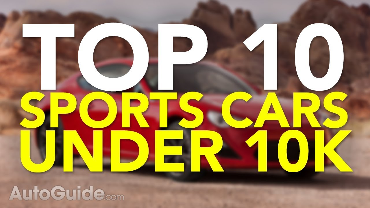 top 10 best sports cars under 10k youtube. Black Bedroom Furniture Sets. Home Design Ideas