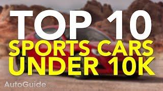 Top 10 Best Sports Cars Under $10K