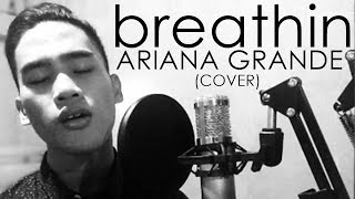 Ariana Grande - breathin (Cover by David Perido)