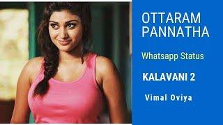 Ottaram Panatha | Kalavani 2 Song Whatsapp Status | Vimal Oviya