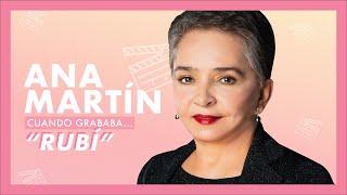 Ana Martín, cuando grababa…Rubí   Tlnovelas