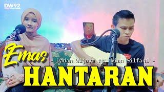 EMAS HANTARAN - Dadan Wijaya Feat. Dian Silfani    Live Cover