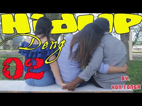 HIDUP DENG 02    Yon Tonga [HD] Official Video Clip
