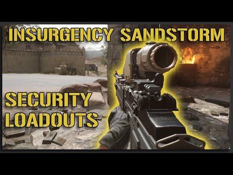 Security Loadouts - Insurgency Sandstorm Gameplay