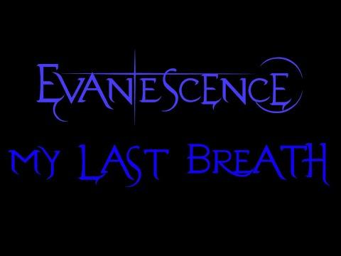 Evanescence - My Last Breath Lyrics (Demo)