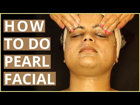 How To Do PEARL FACIAL At Home Step By Step