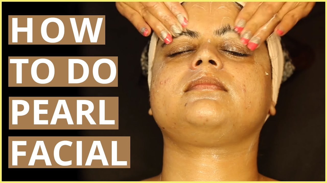 How to do pearl facial at home step by step youtube solutioingenieria Images
