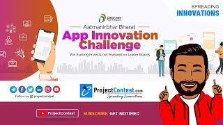 Aatmanirbhar Innovation App Challenge 2020 I Project Contest I Spreading Innovations