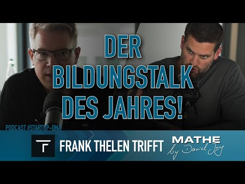 """Frank Thelen trifft """"Mathe by Daniel Jung"""" 