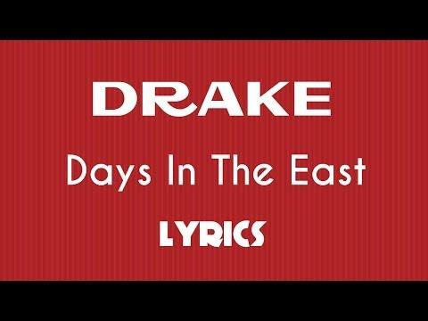 Drake - Days In The East (Lyrics)