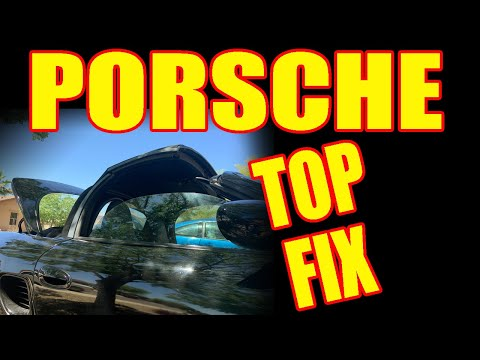 Porsche Boxster 986 987 Carrera 911 996 997 Convertible Top Won't Go Up or Go Down- How to Fix It