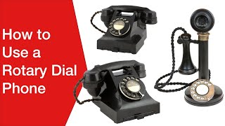 How to Use a Rotary Dial Phone / Telephone