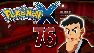 Let's Play Pokemon X Part 76: Time to say Goodbye