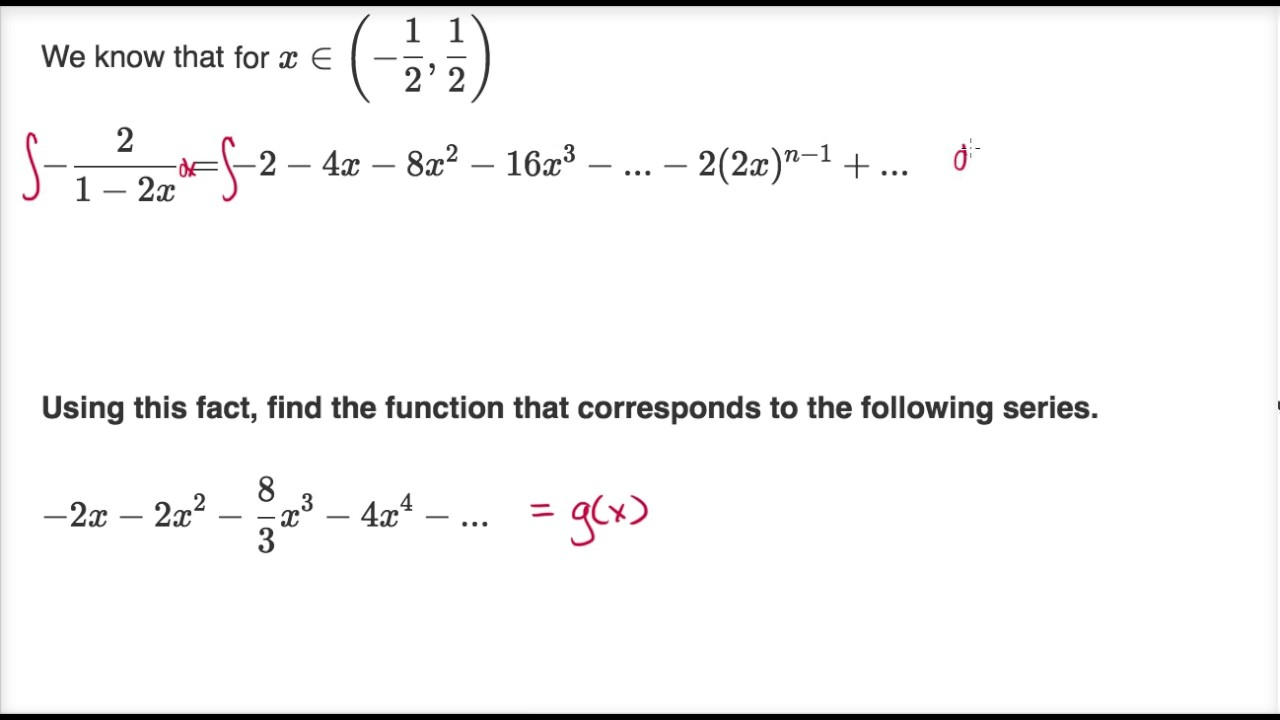 Finding function from power series by integrating (video