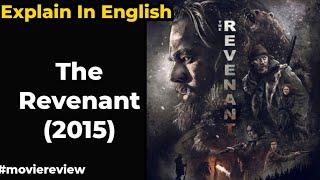 The Revenant 2015 Movie Explain   The Revenant 2015 Movie review