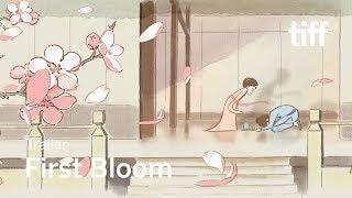 FIRST BLOOM Trailer | TIFF Kids 2018