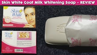Skin White Goat Milk Whitening Soap Review, Benefits, Uses, Price, Side Effects | Face Beauty Care