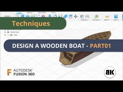 Fusion 360: How to design a Wooden Boat - Part01