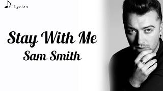 Stay With Me Sam Smith Lyrics.mp3