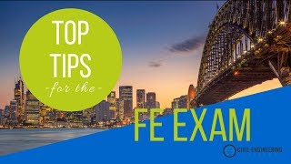 My Top Tips for Passing the FE Exam